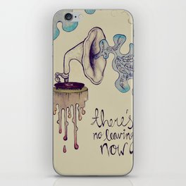 no leaving now iPhone Skin