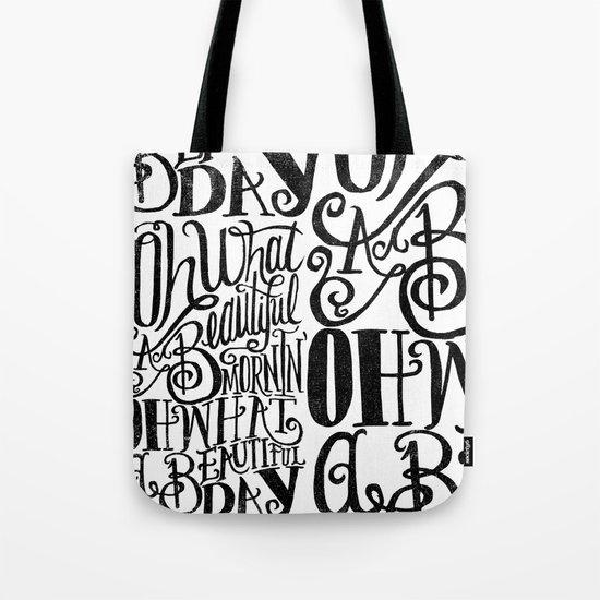 ....Oh what a beautiful day Tote Bag