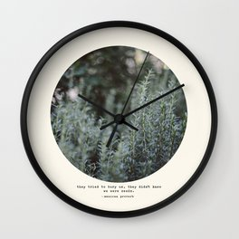 Bury Us 2 Wall Clock