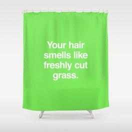 Freshly Cut Grass Shower Curtain