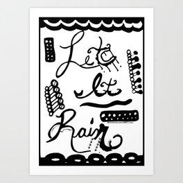 Let It Rain Art Print