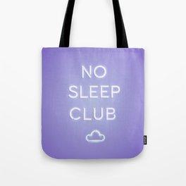 No Sleep Club Tote Bag
