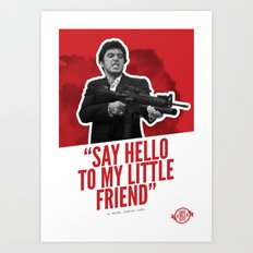 Badass 80's Action Movie Quotes - Scarface Art Print