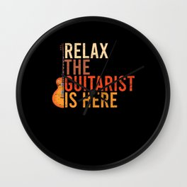 Relax the guitarist is here Wall Clock