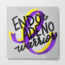 ENDO & ADENO Warrior - Endometriosis & Adenomyosis Awareness Art - Advocate Metal Print