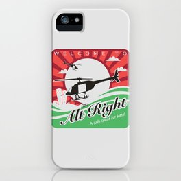Welcome to the Alt Right iPhone Case