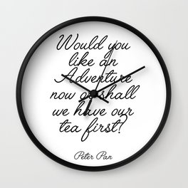 Peter ppan quote Wall Clock