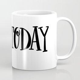 Love Today: white Coffee Mug