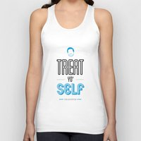 parks and recreation Tank Tops featuring Tom Haverford, Typography Print, Parks and Recreation, TV Quote, Television - Treat Yo Self by Pop Art Press