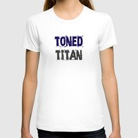 workout T-shirts featuring Workout Collection: Toned Titan by Kat Mun