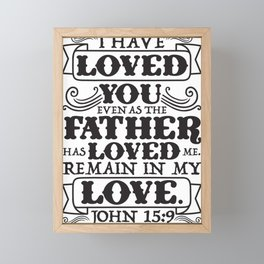 John 15:9 Framed Mini Art Print