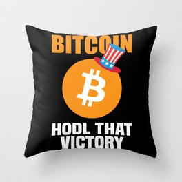Bitcoin Hodl That Victory Funny Bitcoin Gift Throw Pillow