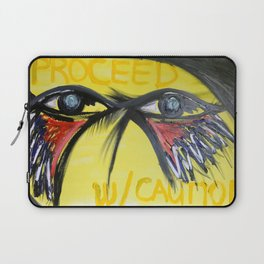 Proceed W/ Caution Laptop Sleeve