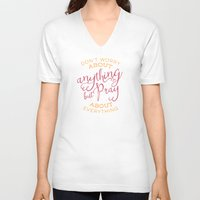 pocketfuel V-neck T-shirts featuring PRAYER OVER WORRY by Pocket Fuel