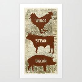Wings - Steak - Bacon Art Print