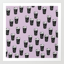 Get shit done coffee cups to go ladyboss girl power lilac Art Print