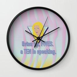 listen up, FIVES. a TEN is speaking. Wall Clock