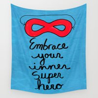 super hero Wall Tapestries featuring Embrace Your Inner Super Hero by Claudine Intner | Mixed Media Artist