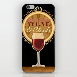 It's Wine O'Clock iPhone Skin