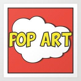 Pop Art Art Print