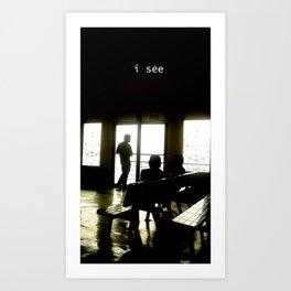 I See Art Print