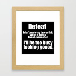 Jim Kelly Quote Framed Art Print