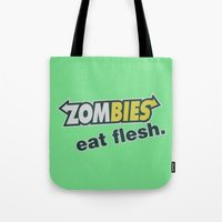 in the flesh Tote Bags featuring Zombie Eat flesh by Wood-n-Images