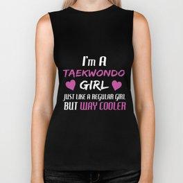 I am a taekwondo girl just like a regular girl but way cooler sister Biker Tank