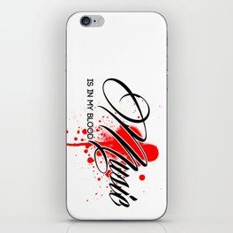 Music is in my Blood iPhone Skin