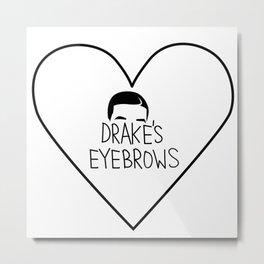Drake's Eyebrows Metal Print