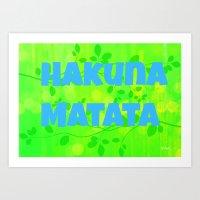 hakuna Art Prints featuring Hakuna Matata  by Urlaub Photography