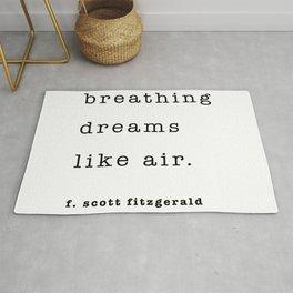 breathing dreams like air - F. Scott Fitzgerald Rug