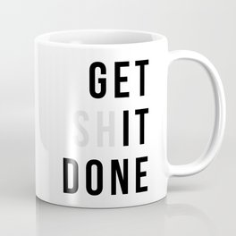 Get Sh(it) Done // Get Shit Done Kaffeebecher