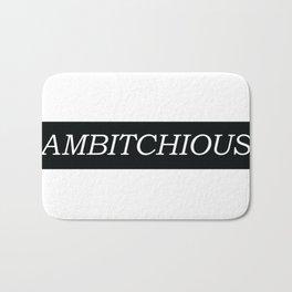 Ambitchious Bath Mat
