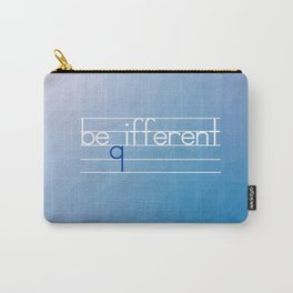 Be Different Typography Design Carry-All Pouch