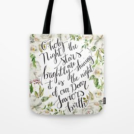 O holy night with white flowers Tote Bag