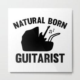 Natural Born Guitarist Metal Print