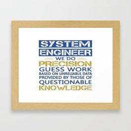 SYSTEM ENGINEER Framed Art Print