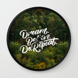 Dream Believe Do Repeat Wall Clock