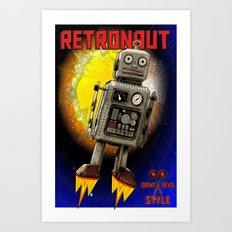 :: RETRONAUT Art Print
