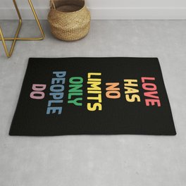 Love has no limits, only people do - funny humor lettering illustration Rug