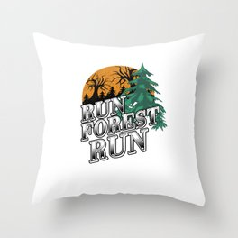 Run Forest Run Nature Environment Trees Ecosystem Environmentalist Gift Throw Pillow