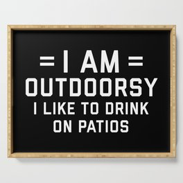 I Am Outdoorsy Funny Quote Serving Tray