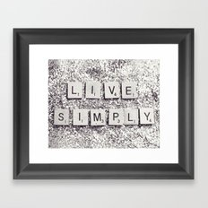 Live Simply Framed Art Print