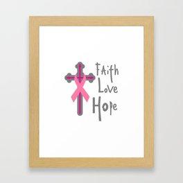 Faith Love Hope Breast Cancer Awareness Gift Framed Art Print