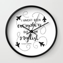 I Haven't Been Everywhere | Airplanes Travel Explore World Wall Clock