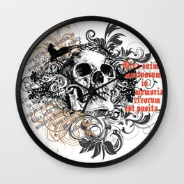 The life of the dead is retained in the memory of the living Wall Clock