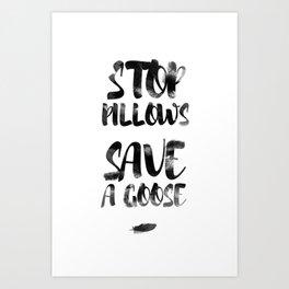 stop pillows Art Print