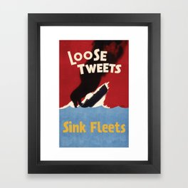 Loose Tweets Sink Fleets Framed Art Print