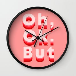 Oh, Ok. But Wall Clock
